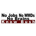 Know Bush -- No Bush Bumper Sticker