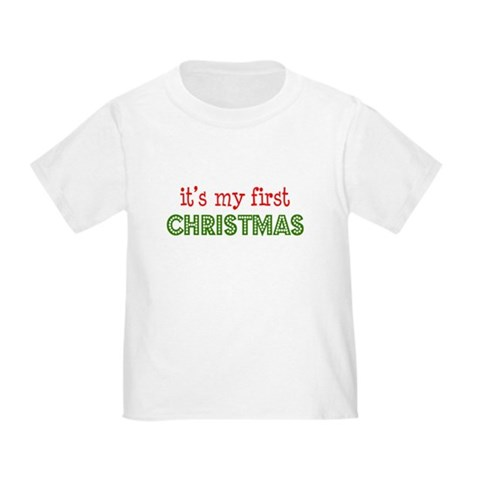 It's My First Christmas 1st christmas Toddler T-Shirt by CafePress