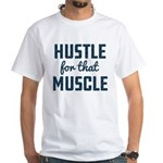 Hustle For That Muscle Pattern White T-Shirt