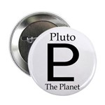Pluto, the Planet (stylish Pro-Pluto button)