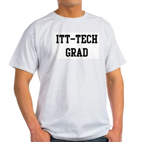 ITT Tech Ash Grey T-Shirt Funny Light T-Shirt by CafePress