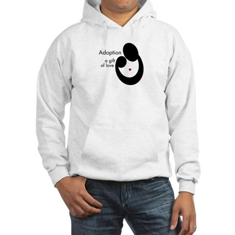 ADOPTION GIFT OF LOVE Hooded Sweatshirt