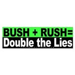 Bush Rush Lies Sticker (Bumper)