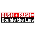 Bush Rush Lies Red Sticker (Bumper)