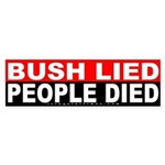 Bush Lied People Died Sticker (Bumper)