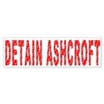 Detain Ashcroft Sticker (Bumper)