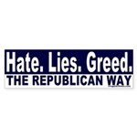 Hate, Lies, Greed Sticker (Bumper)