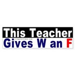 This Teacher Fails Bush Sticker (Bumper)