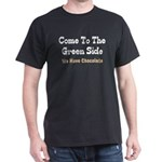 Come To The Green Side T-Shirt