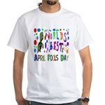 April Fools Day T-Shirt