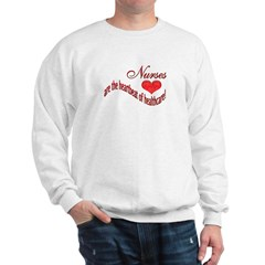 Nurses are the heartbeat of healthcare sweatshirt by just jewels