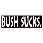 Bush Sucks Sticker (Bumper)