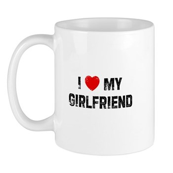 I Love My Girlfriend Mug
