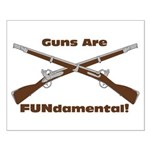 Guns are FUNdamental! Poster