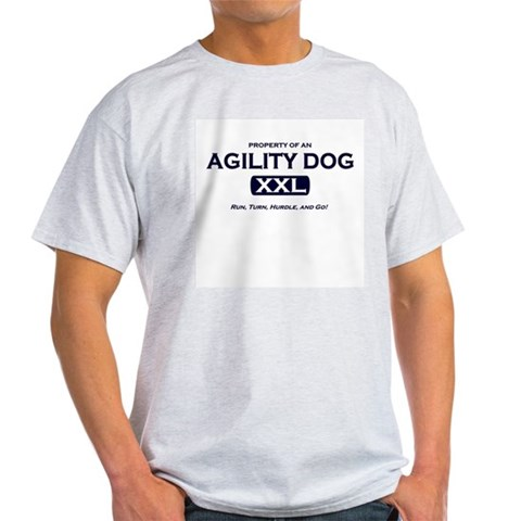 Property of Agility Dog Grey T-Shirt Pets Light T-Shirt by CafePress