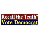 Recall the Truth Democrat Bumper Sticker