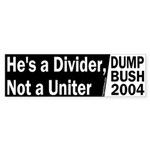 Divider not a Uniter Sticker (Bumper)