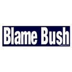 Blame Bush Sticker (Bumper)