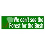 Can't see the Forest for the Bush
