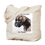 Boxers are the Best Brindle u Tote Bag