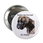 "Boxers are the Best Brindle u 2.25"" Button (100 pa"