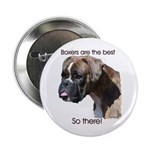 Boxers are the Best Brindle u Button
