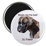 "Boxers are the Best Brindle u 2.25"" Magnet (10 pac"
