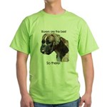 Boxers are the Best Brindle u Green T-Shirt