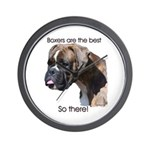 Boxers are the Best Brindle u Wall Clock