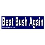 Beat Bush Again Sticker (Bumper)