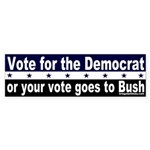 Vote for the Democrat Sticker (Bumper)
