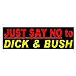 No Dick and Bush Sticker (Bumper)