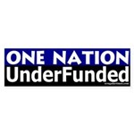 One Nation Underfunded Sticker (Bumper)