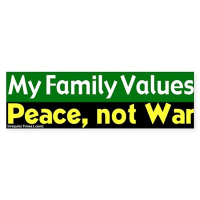 Family Values Peace Bumper Sticker