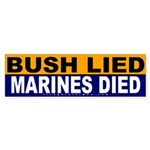 Bush Lied Marines Died Sticker (Bumper)