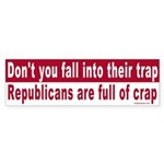 Republicans are full of Sticker (Bumper)