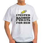 Steroid Era T-Shirts - I Tested Positive For HGH