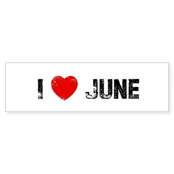 I Love  June Bumper Sticker