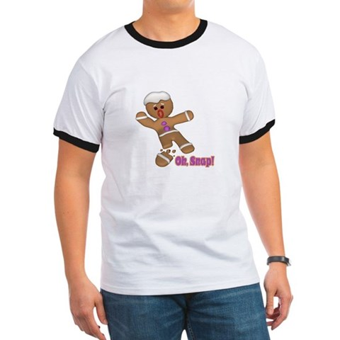 Oh Snap Gingerbread Cookie Humor Ringer T by CafePress
