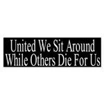 United We Sit Around Sticker (Bumper)