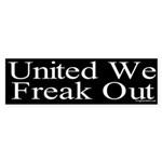 United We Freak Out Sticker (Bumper)