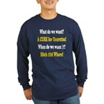 Funny! A Cure for Tourettes Syndrome Long Sleeve T