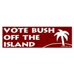 Vote Bush Off the Island Sticker (Bumper
