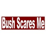 Bush Scares Me Sticker (Bumper)