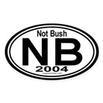 Not Bush 2004 Auto Sticker (Oval)
