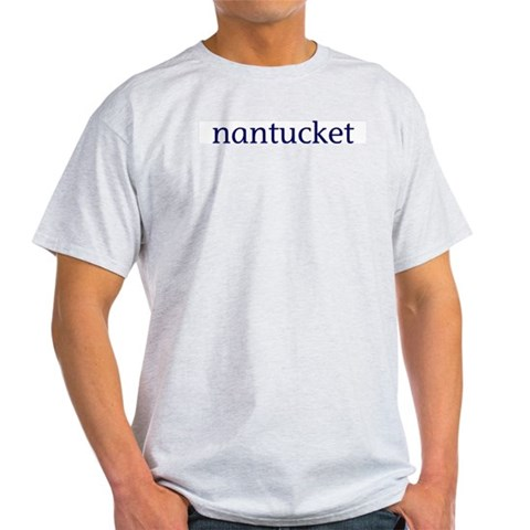 Nantucket Ash Grey T-Shirt Nantucket Light T-Shirt by CafePress