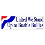 United We Stand Up to Bush Sticker (Bump