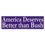America Deserves Better Sticker (Bumper)