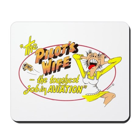 THE PILOT'S WIFE Mousepad
