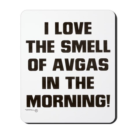 THE SMELL OF AV GAS Mousepad